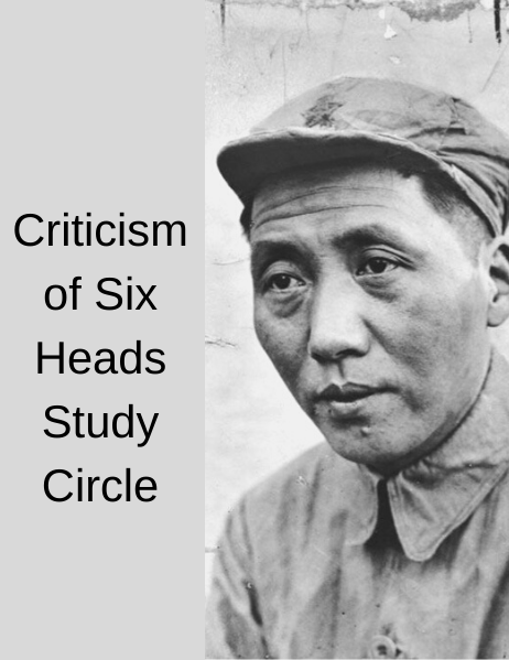 Criticism of Six Heads Study Circle